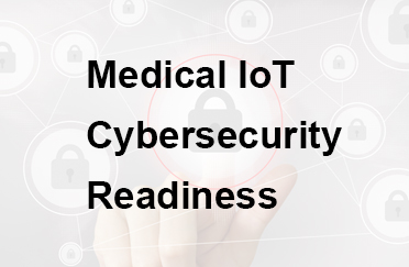 Medical IoT and IoT Cybersecurity Readiness